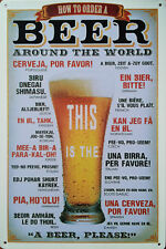 """""""How to order a beer around the world"""" Metal plaque - Tin sign bar pub man cave"""