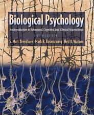 Biological Psychology: An Introduction to Behavioral, Cognitive, and Clinical