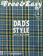 Free & Easy magazine  September 2015  DAD'S STYLE / Men's Fashion / from Japan