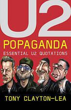 U2 Popaganda: Essential U2 Quotations, 0340933534, Very Good Book