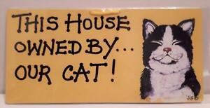 Animal Antics Hang up sign - This House Owned By  Our Cat, Cat, NEW