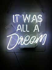 New It Was All A Dream White Bedroom Gift Poster Acrylic Neon Light Sign 14""