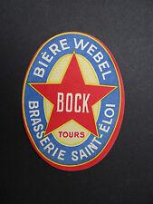 Ancienne étiquette BIERE WEBEL / Tours Brasserie Saint-Eloi / french beer label