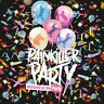PAINKILLER PARTY - WELCOME TO THE PARTY   CD NEU