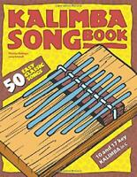 Kalimba Songbook: 50 Easy Classic Songs Paperback 78 Pages