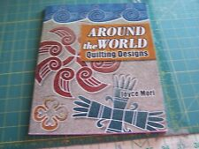 Around the World Quilting Designs  by Joyce Mori Quilting book