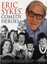 Eric Sykes' Comedy Heroes By Eric Sykes. 9780753509661