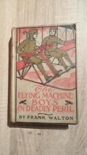 "1914 ""FLYING MACHINE BOYS IN DEADLY PERIL"" WALTON - ILLUS - NICE PICTORIAL CLOTH"