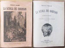 VERNE - LA SCUOLA DEI ROBINSON - Ed. Sonzogno 1897*_ill. BENETT - OTTIMO - RARO!