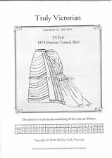 Truly Victorian Sewing Pattern TV216 for 1875 Parisian trained skirt UNCUT
