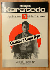 Traditional Karate-Do 4: Applications of Kata 2 by Morio Higaonna 1st Ed