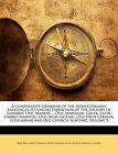 A Comparative Grammar of the Indo-Germanic Languages: A Concise Exposition of th