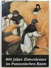 Klostermarienberg 800 Jahre Zisterzienser im Pannonischen Raum