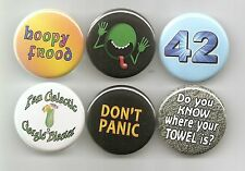Hitchhiker's Guide to the Galaxy Badge Button Pin  Stocking Stuffers set of 6