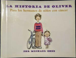 La Historia De Oliver Para Los Hermanos de Ninos con Cancer