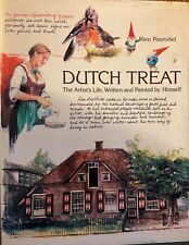 Dutch Treat: Artist'S Life, Written And Painted By Himself By Poortvliet~Lnc