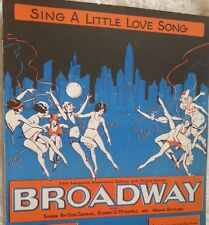 1929 Music Sing A Little Love Song Broadway Movie GR8T GRAPHICS Chorus Girls