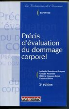 Précis d'évaluation du dommage corporel Bessières-Roques Fournier Hugues-Béjui 2