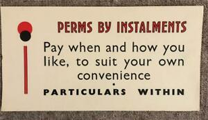 ORIGINAL 1920s UNUSUAL TYPOGRAPHIC SMALL SHOP POSTER - PERMS BY INSTALMENTS