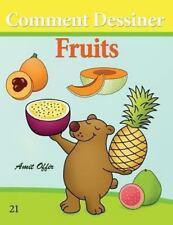 Comment Dessiner des Comics: Fruits by Amit Offir (2013, Paperback)