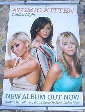 ATOMIC KITTEN Ladies Night 2003 promo poster 30 x 20  original