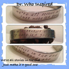 Handmade Dr Who We're All Stories In The End Just Make It A Good One Cuff