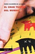 El Gran Teatro del Mundo by Pedro Calderón de la Barca (2014, Paperback)
