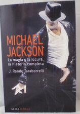 MICHAEL JACKSON: LA MAGIA Y LA LOCURA, LA HISTORIA COMPLETA_Book Spanish
