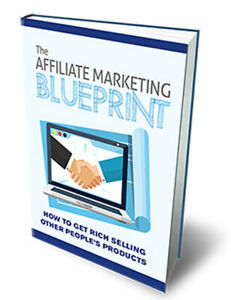 AFFILIATE Marketing BluePrint Rights-eBooks Work Full Time Online at Home Safe