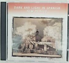 Dark and Light in Spanish New Mexico CD Folk Music, Anthropology *Mint*