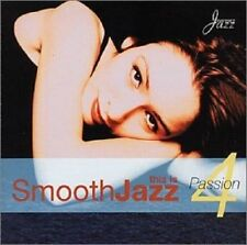 This Is Smooth Jazz 4: Shakatak, Fridrik Karlsson, Nite Flyte u.a.