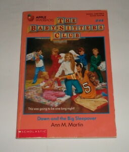 THE BABY-SITTERS CLUB #44: DAWN AND THE BIG SLEEPOVER Ann M Martin