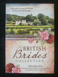THE BRITISH BRIDES COLLECTION EXC S/C HISTORICAL CHRISTIAN ROMANCE