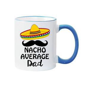 Dad's Mug Nacho Average Dad Personalised Mug Fathers Day Dad Gift