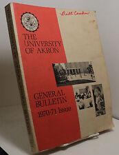 The University of Akron - General Bulletin - 1970 - 1971 Issue - Akron Ohio