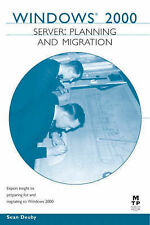 WINDOWS 2000: SERVER PLANNING AND MIGRATION., Deuby, Sean., Used; Good Book