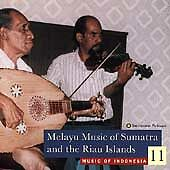 Music of Indonesia, Vol. 11: Melayu Music Sumatra & Riau Islands by Various Arti