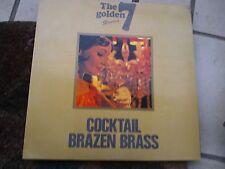 "LP 12"" THE GOLDEN 7 COCKTAIL BRAZEN BRASS HENRY JEROME COVER EX+ VINYL VG+/EX"