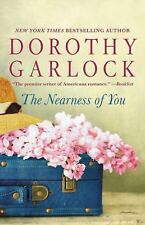 The Nearness of You by Dorothy Garlock (2017, Hardcover)
