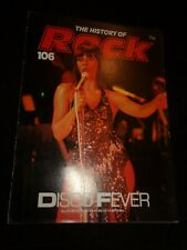 The History of Rock Magazine No 106 DISCO FEVER Donna Summer Chic Bee Gees MUSIC