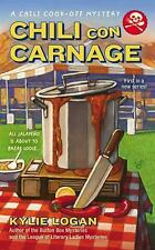 Chili Con Carnage (a Chili Cook-Off Mystery): By Kylie Logan