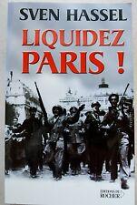 Liquidez Paris ! Sven HASSEL éd du Rocher 2001