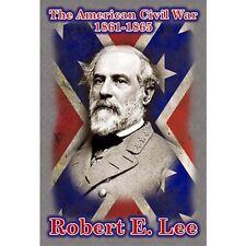 THE AMERICAN CIVIL WAR 1861-1865 ROBERT E LEE POSTCARD NEW