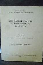 UNE OASIS DU SAHARA NORD-OCCIDENTAL, TABELBALA.  Sciences humaines, Ethnologie