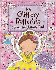 Ballerina Sticker Activity Book with over 200 Stickers and Press-Outs  - New
