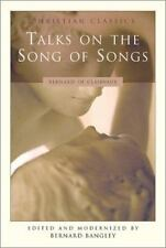 Talks on the Song of Songs (Christian Classics (Paraclete)), Good Books