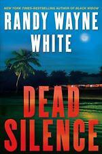 DEAD SILENCE SIGNED BY RANDY WAYNE WHITE 1ST ED HC DJ