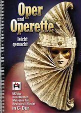 Keyboard Klavier Noten : Oper und Operette leicht gemacht - 60 Melodien in C-Dur