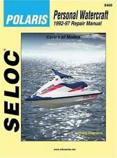 Seloc's Polaris Personal Watercraft, Vol. 4: 1992-1997 - Tune-Up and Repair Man