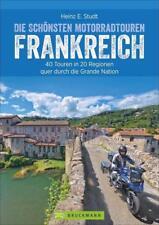 Die schönsten Motorradtouren Frankreich von Heinz E. Studt (2017, Taschenbuch)